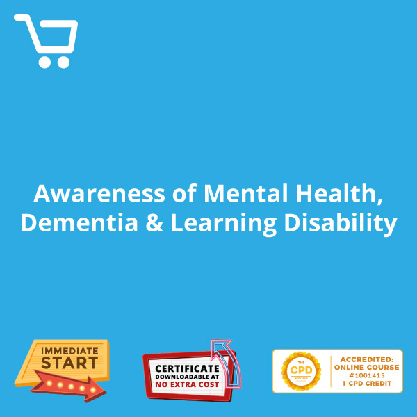 Awareness of Mental Health Dementia & Learning Disability - Video CPD #1001415