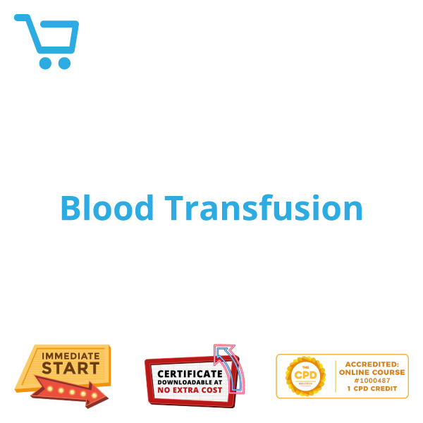 Blood Transfusion - eLearning CPD #1000487