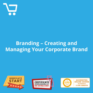 Branding - Creating and Managing Your Corporate Brand - eBook CPD #1000845