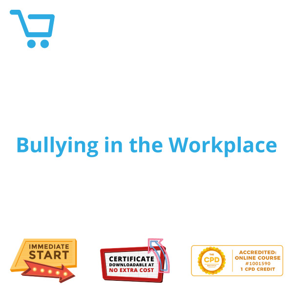 Bullying in the Workplace - Distance Learning CPD #1001590