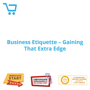 Business Etiquette - Gaining That Extra Edge - eBook CPD #1000957