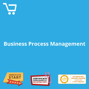 Business Process Management - Distance Learning CPD #1001594