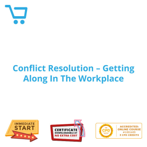 Conflict Resolution - Getting Along In The Workplace - Distance Learning CPD #1001605