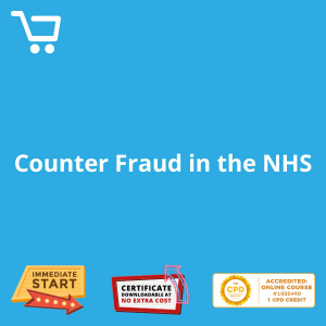 Counter Fraud in the NHS - eLearning CPD #1000490
