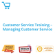 Customer Service Training - Managing Customer Service - eBook CPD #1000859