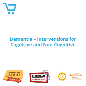 Dementia - Interventions for Cognitive and Non-Cognitive - eLearning CPD #1000042