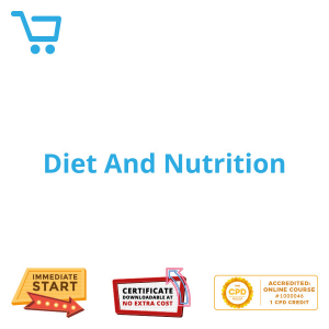 Diet And Nutrition - eLearning CPD #1000046