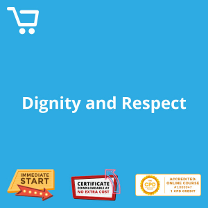 Dignity and Respect - eLearning CPD #1000047