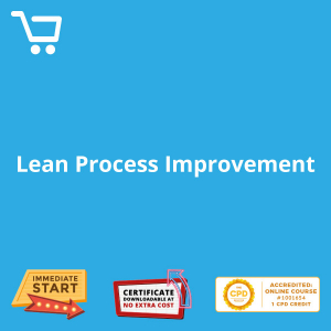 Lean Process Improvement - Distance Learning CPD #1001654