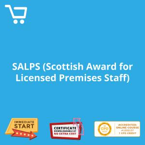 SALPS (Scottish-Award for Licensed Premises Staff) - eLearning CPD #1000107