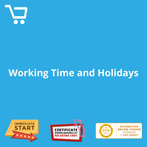 Working Time and Holidays - eLearning CPD #1000130
