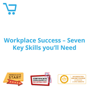 Workplace Success - Seven Key Skills you'll Need - eBook CPD #1001026