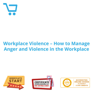 Workplace Violence - How to Manage Anger and Violence in the Workplace - eBook CPD #1000867